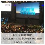 tony-robbinsunleash-the-power-withinrecap-day-2
